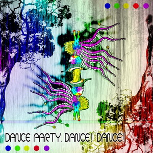 Dance party. Dance! Dance!