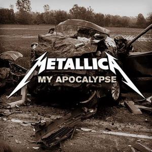 Metallica - My Apocallypse