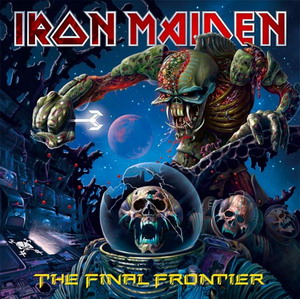Iron Maiden - The Final Frontier.