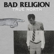 Bad Religion — True North