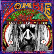 Rob Zombie — Venomous Rat Regeneration Vendor