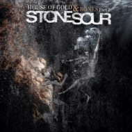 Stone Sour — House of Gold & Bones Vol. 2